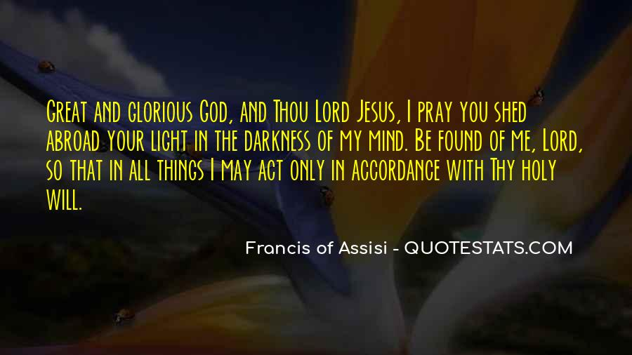 Francis Of Assisi Quotes #758181