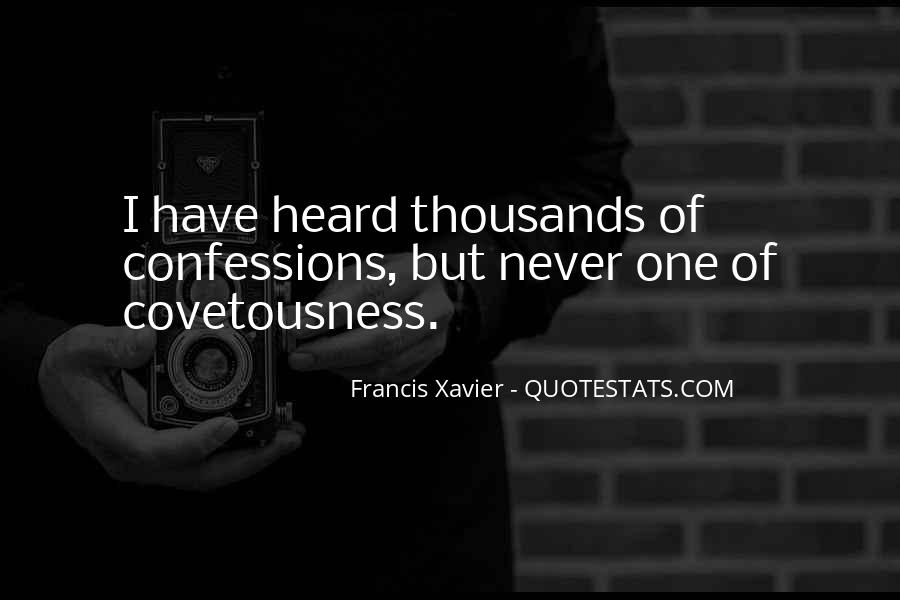Francis Xavier Quotes #1062222
