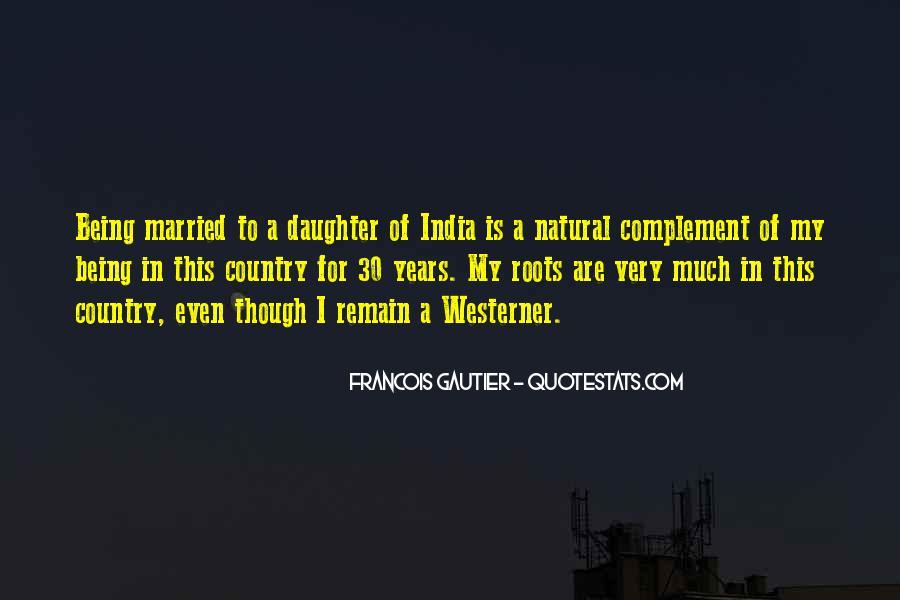 Francois Gautier Quotes #1339846