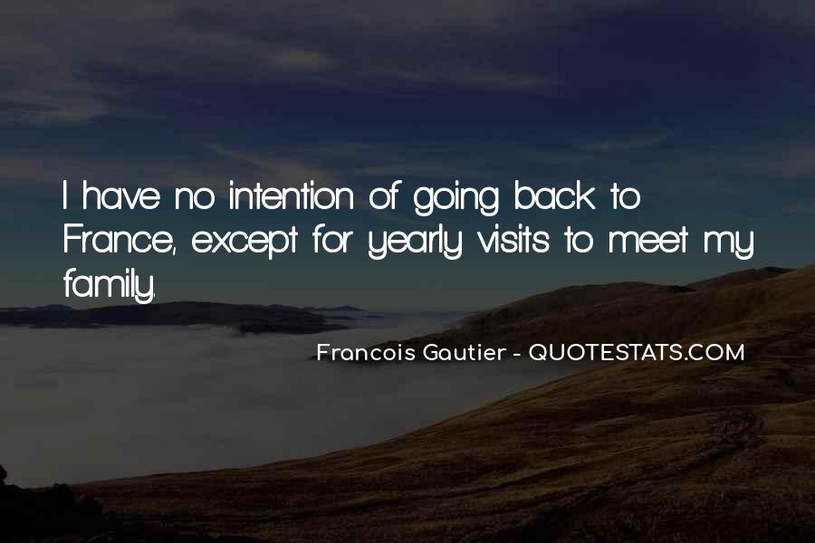 Francois Gautier Quotes #1607213