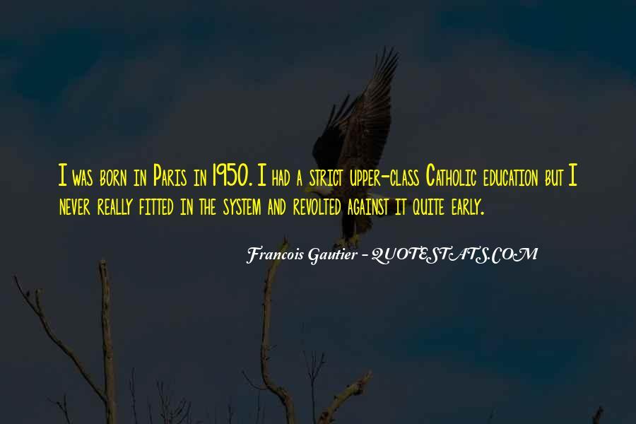 Francois Gautier Quotes #660222