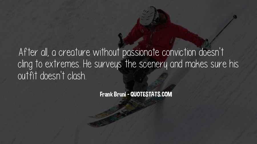 Frank Bruni Quotes #1085518