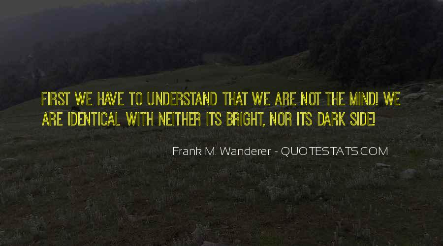 Frank M. Wanderer Quotes #330201