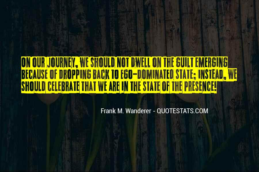 Frank M. Wanderer Quotes #830495