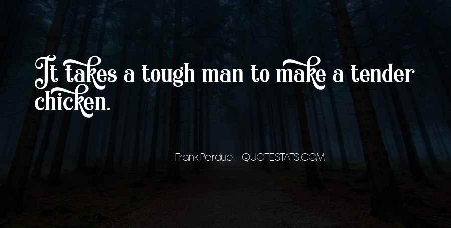 Frank Perdue Quotes #1355866
