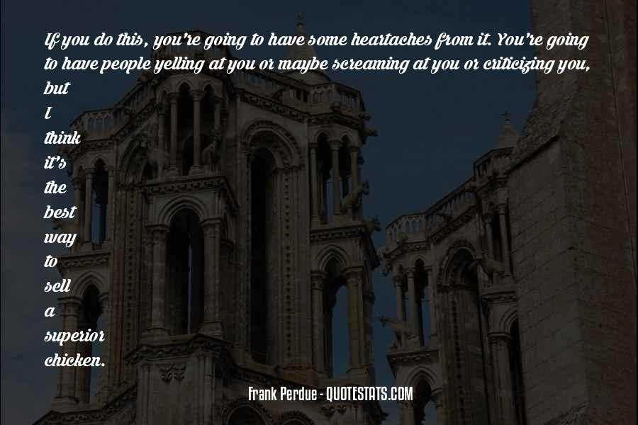 Frank Perdue Quotes #1410248