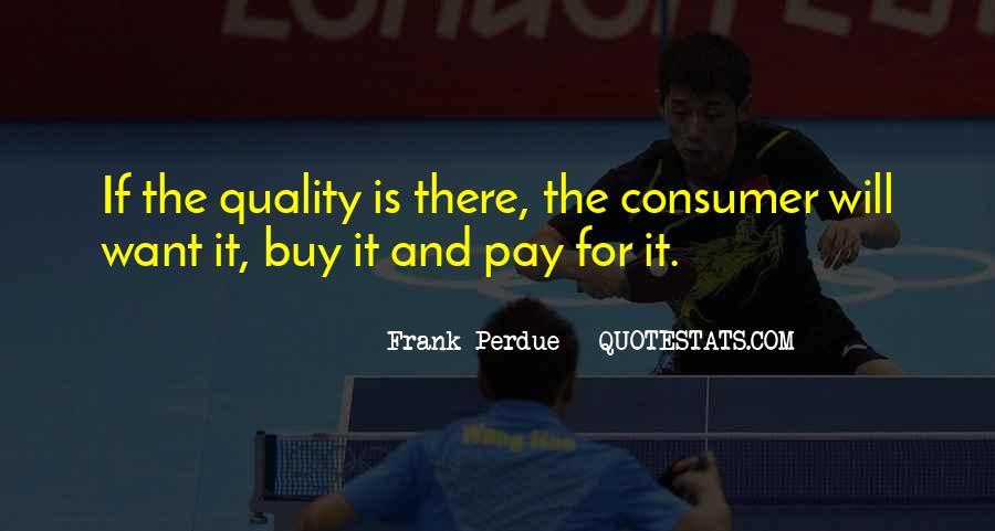 Frank Perdue Quotes #1665349
