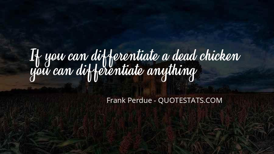 Frank Perdue Quotes #1687566