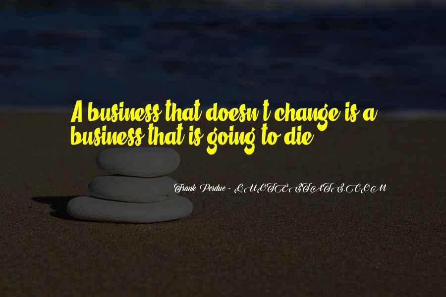 Frank Perdue Quotes #517985