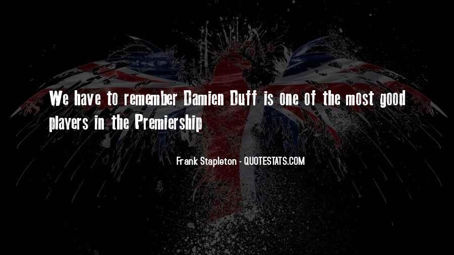 Frank Stapleton Quotes #1527511