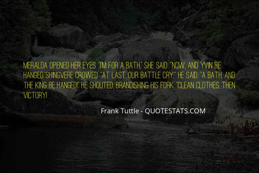 Frank Tuttle Quotes #1347726