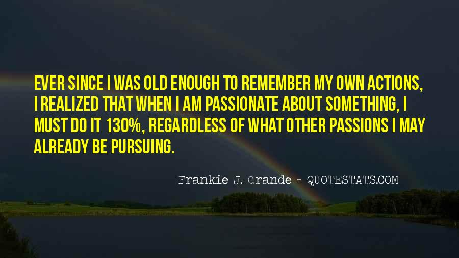 Frankie J. Grande Quotes #1274298