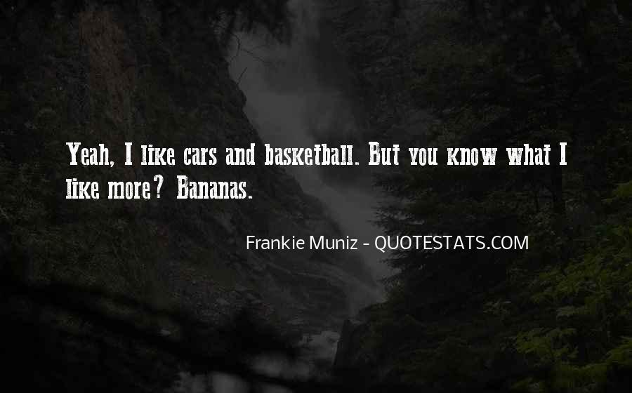 Frankie Muniz Quotes #1186226