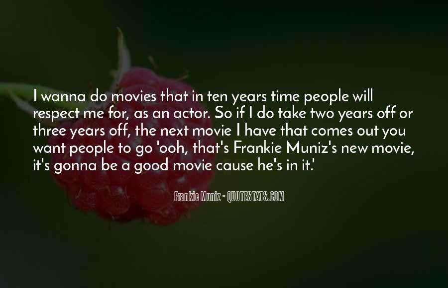 Frankie Muniz Quotes #1387568