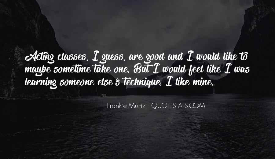 Frankie Muniz Quotes #1696830