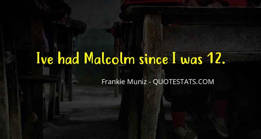Frankie Muniz Quotes #247681