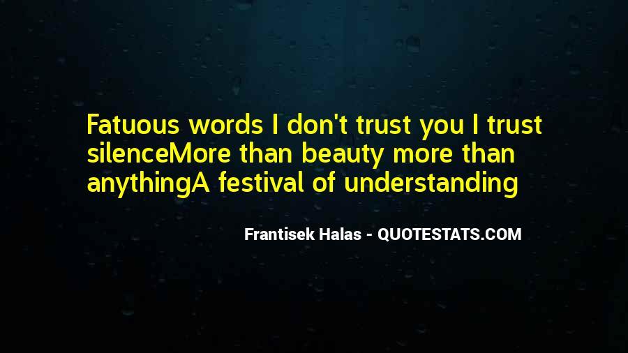 Frantisek Halas Quotes #294698