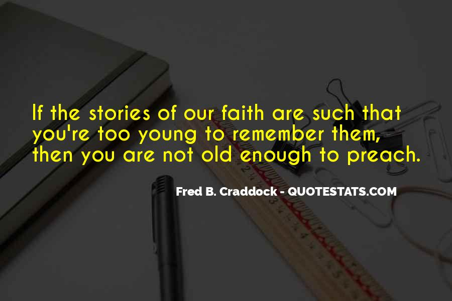Fred B. Craddock Quotes #4430