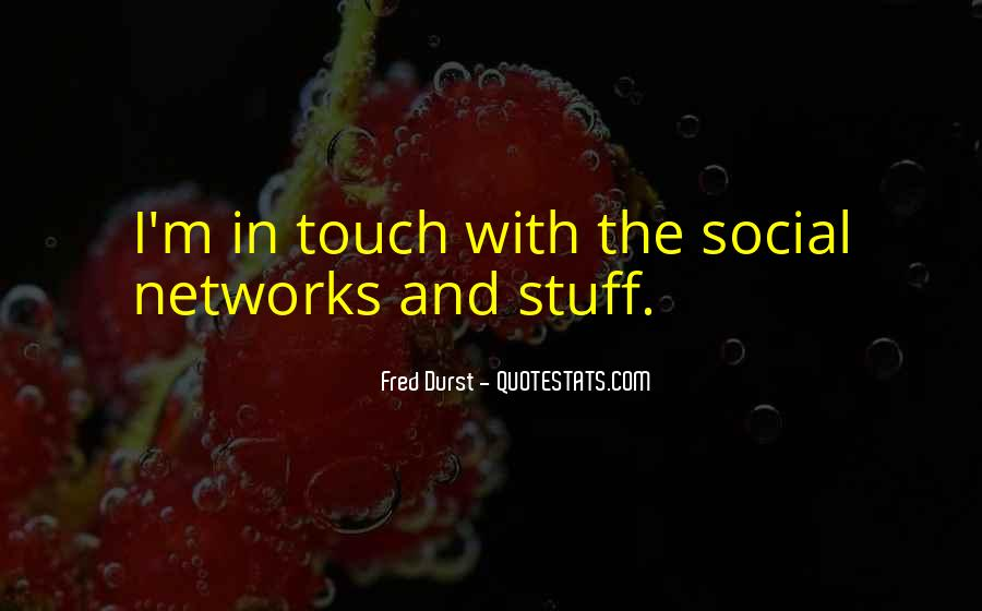 Fred Durst Quotes #1246751