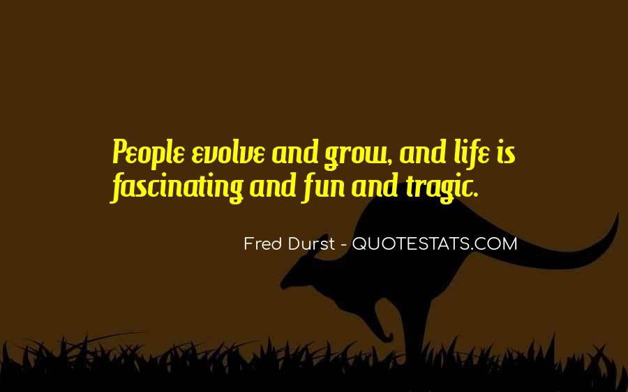 Fred Durst Quotes #1506163
