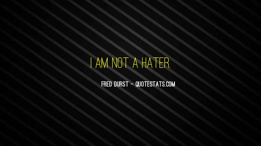 Fred Durst Quotes #1869903