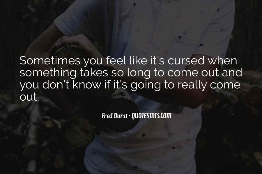 Fred Durst Quotes #196108