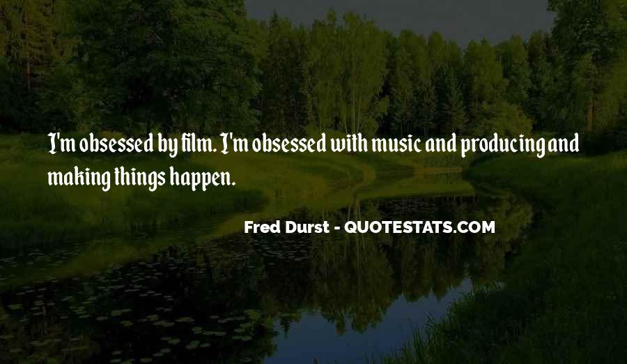 Fred Durst Quotes #219474