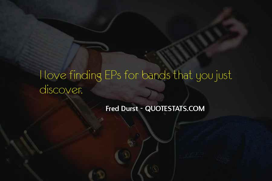 Fred Durst Quotes #512047