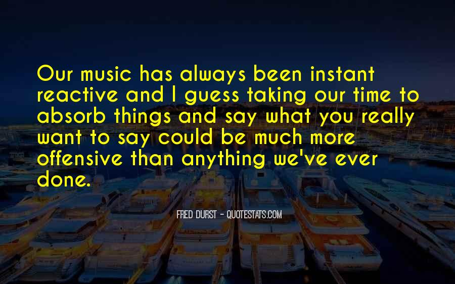 Fred Durst Quotes #527963