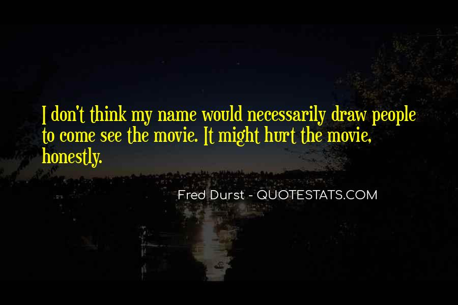 Fred Durst Quotes #535049