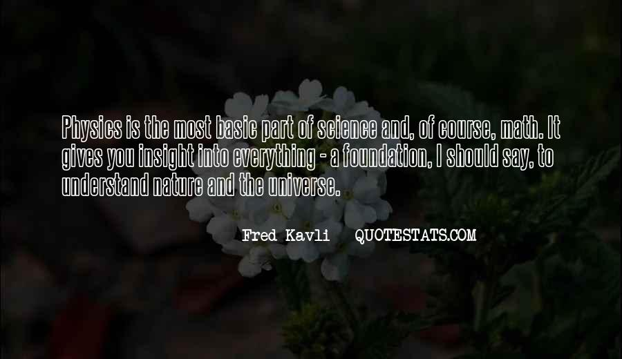 Fred Kavli Quotes #73308