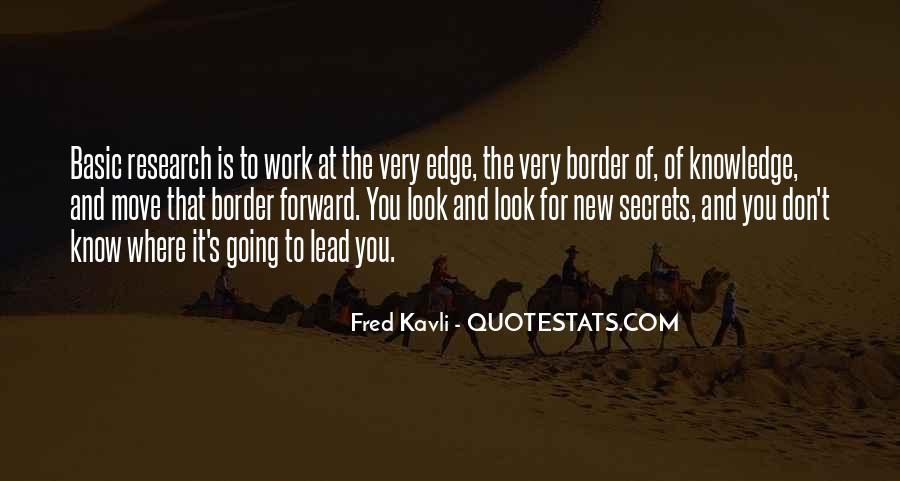 Fred Kavli Quotes #989228