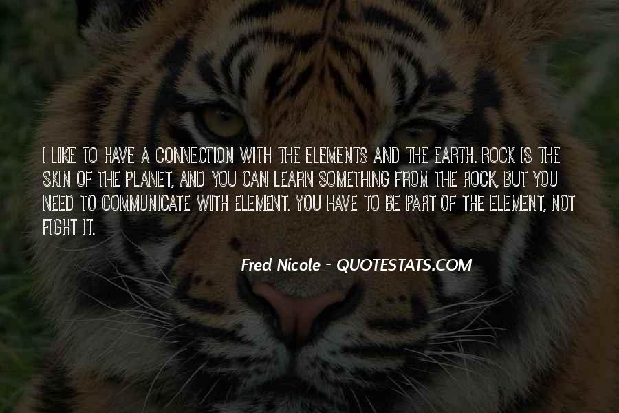 Fred Nicole Quotes #1774977