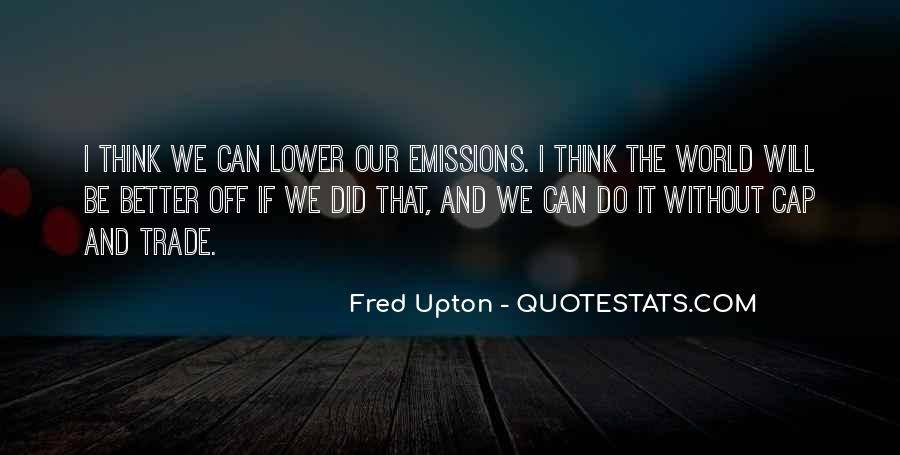 Fred Upton Quotes #1244614