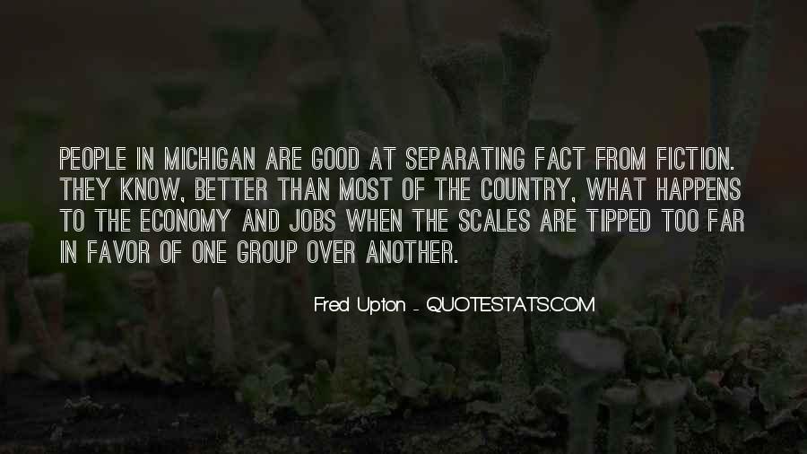 Fred Upton Quotes #811472
