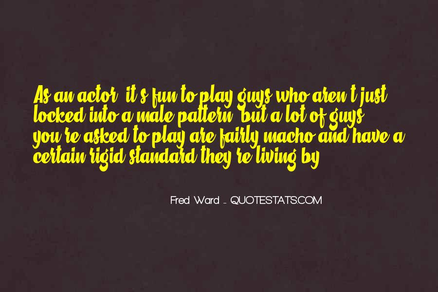 Fred Ward Quotes #12666