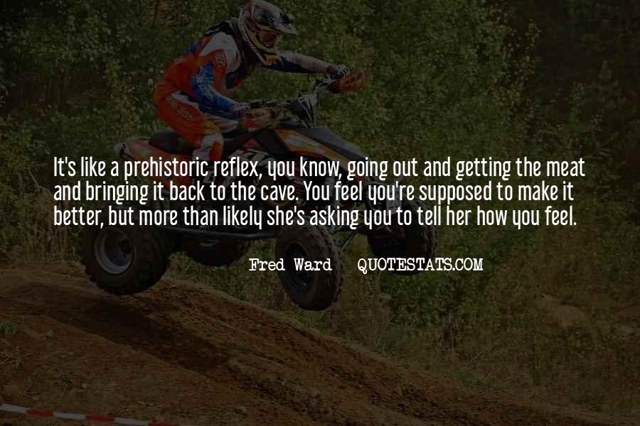 Fred Ward Quotes #1375367