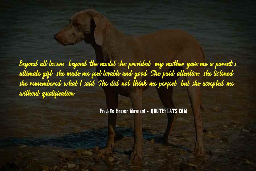 Fredelle Bruser Maynard Quotes #1717158