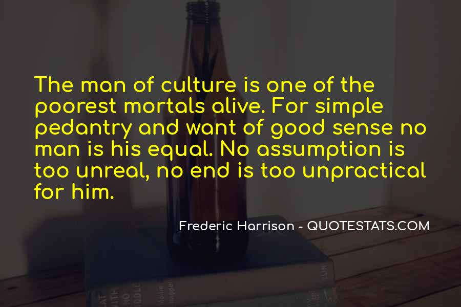 Frederic Harrison Quotes #1114174