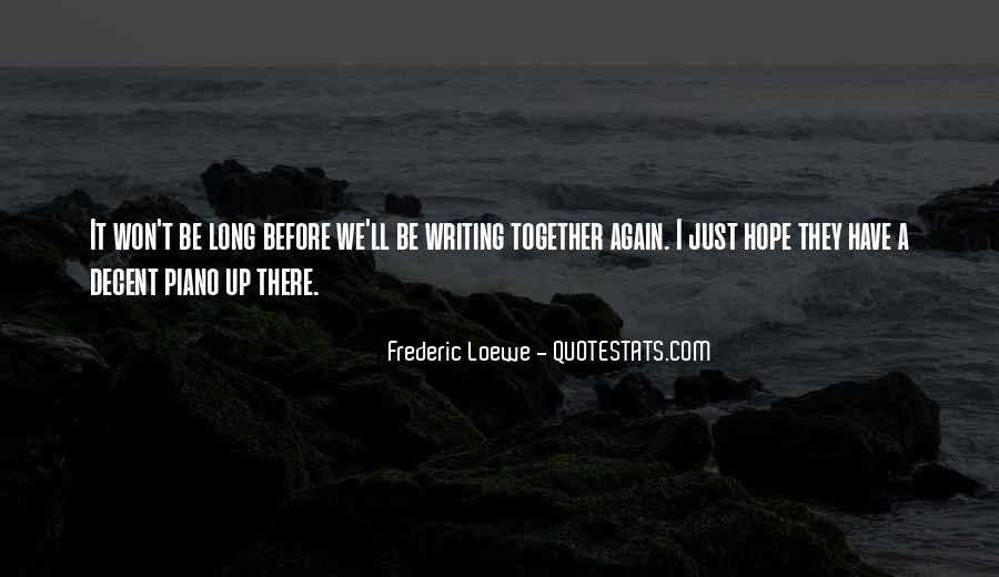 Frederic Loewe Quotes #215803