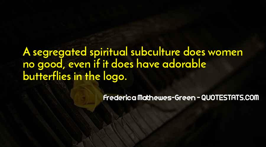 Frederica Mathewes-Green Quotes #1304342