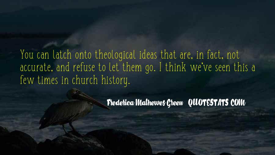 Frederica Mathewes-Green Quotes #545274
