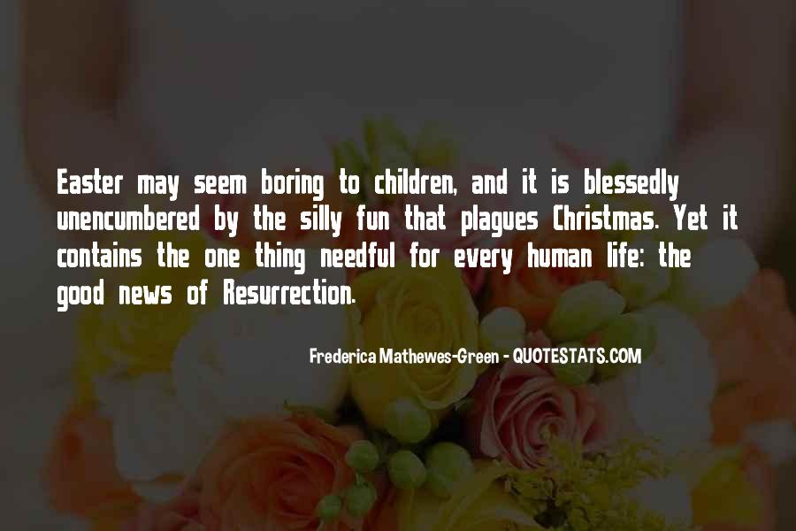 Frederica Mathewes-Green Quotes #755051