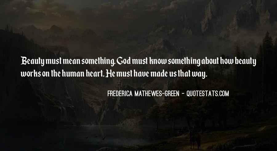Frederica Mathewes-Green Quotes #853337