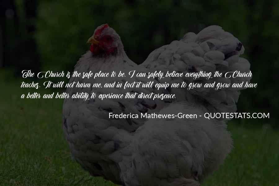 Frederica Mathewes-Green Quotes #932981
