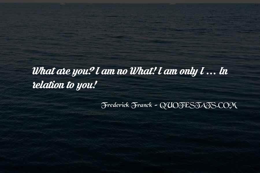 Frederick Franck Quotes #1150861