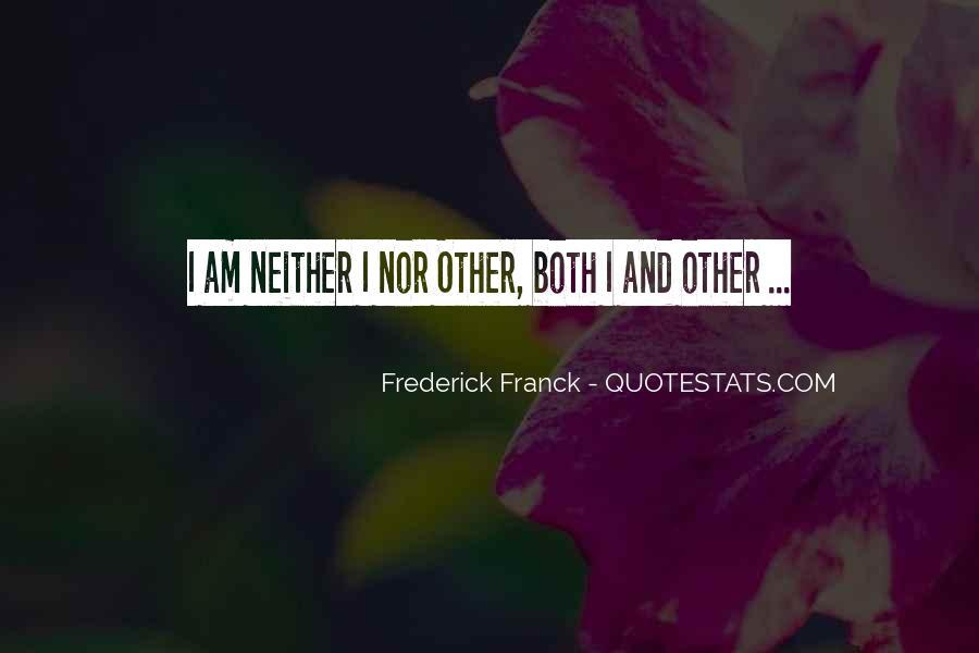 Frederick Franck Quotes #749885