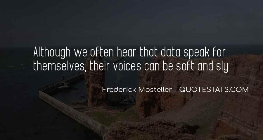 Frederick Mosteller Quotes #419156