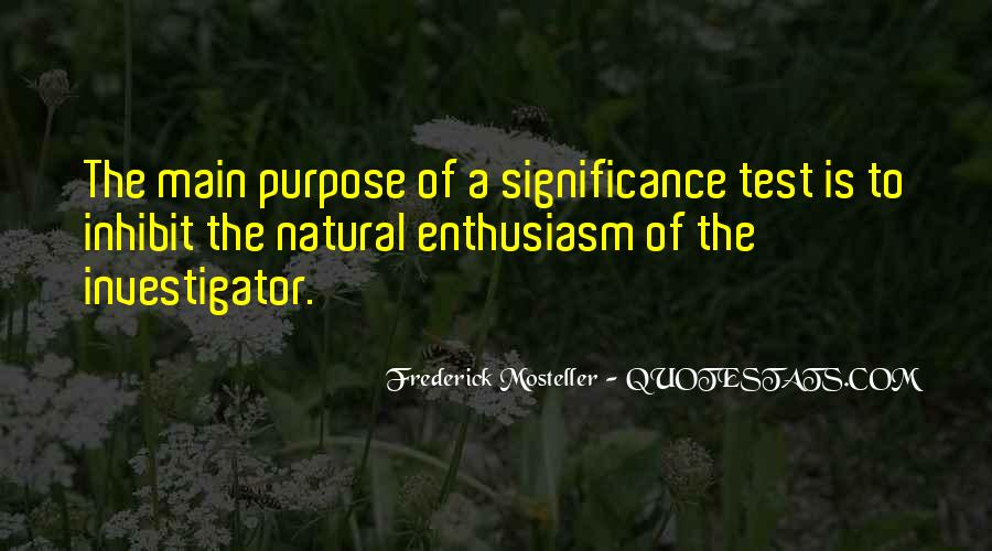 Frederick Mosteller Quotes #892567