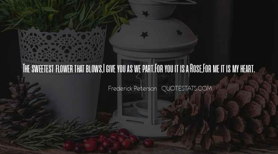 Frederick Peterson Quotes #862121